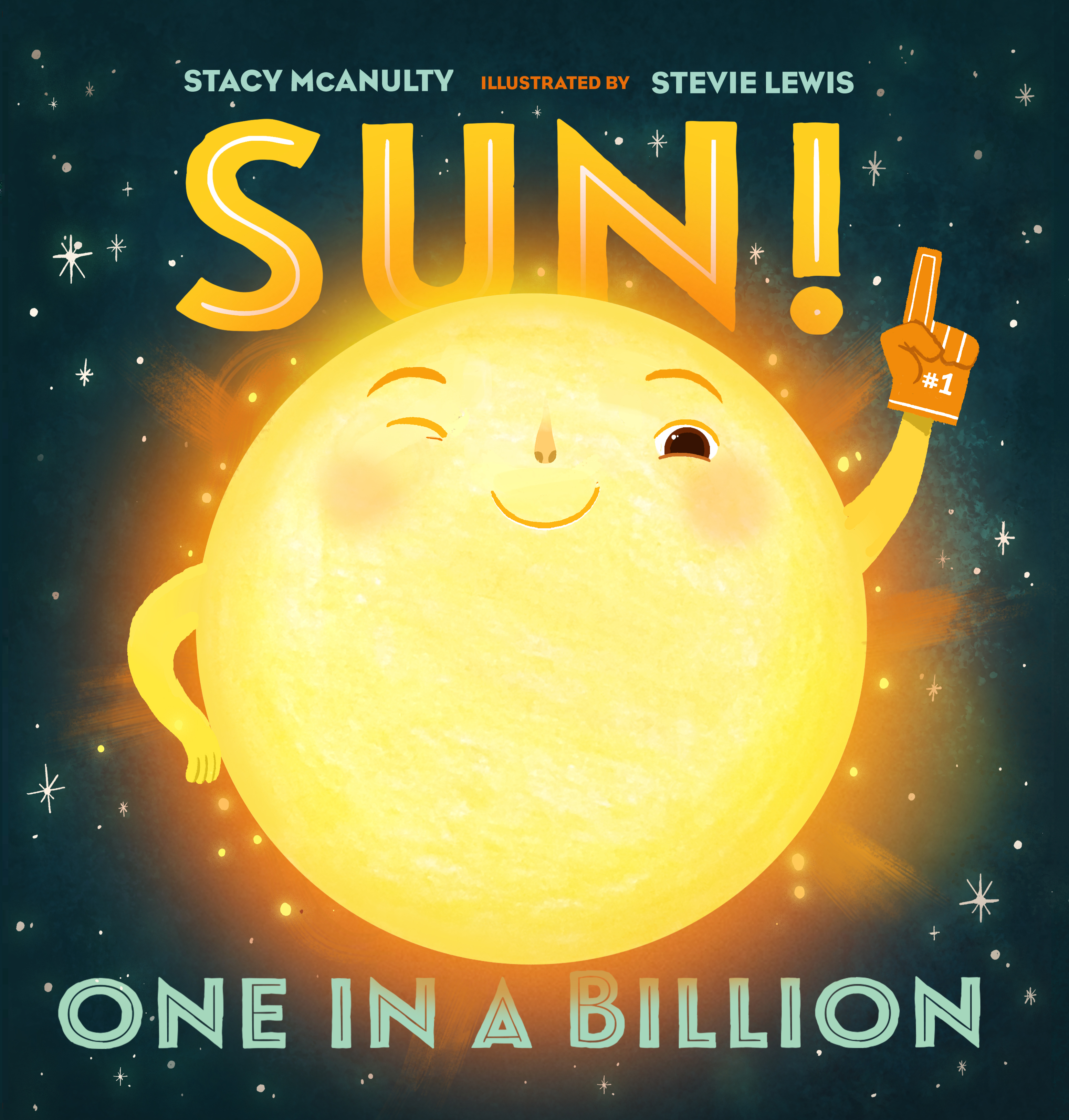 Sun! One in a Billion Author: Stevie Lewis Publisher: Macmillan, October 23, 2018