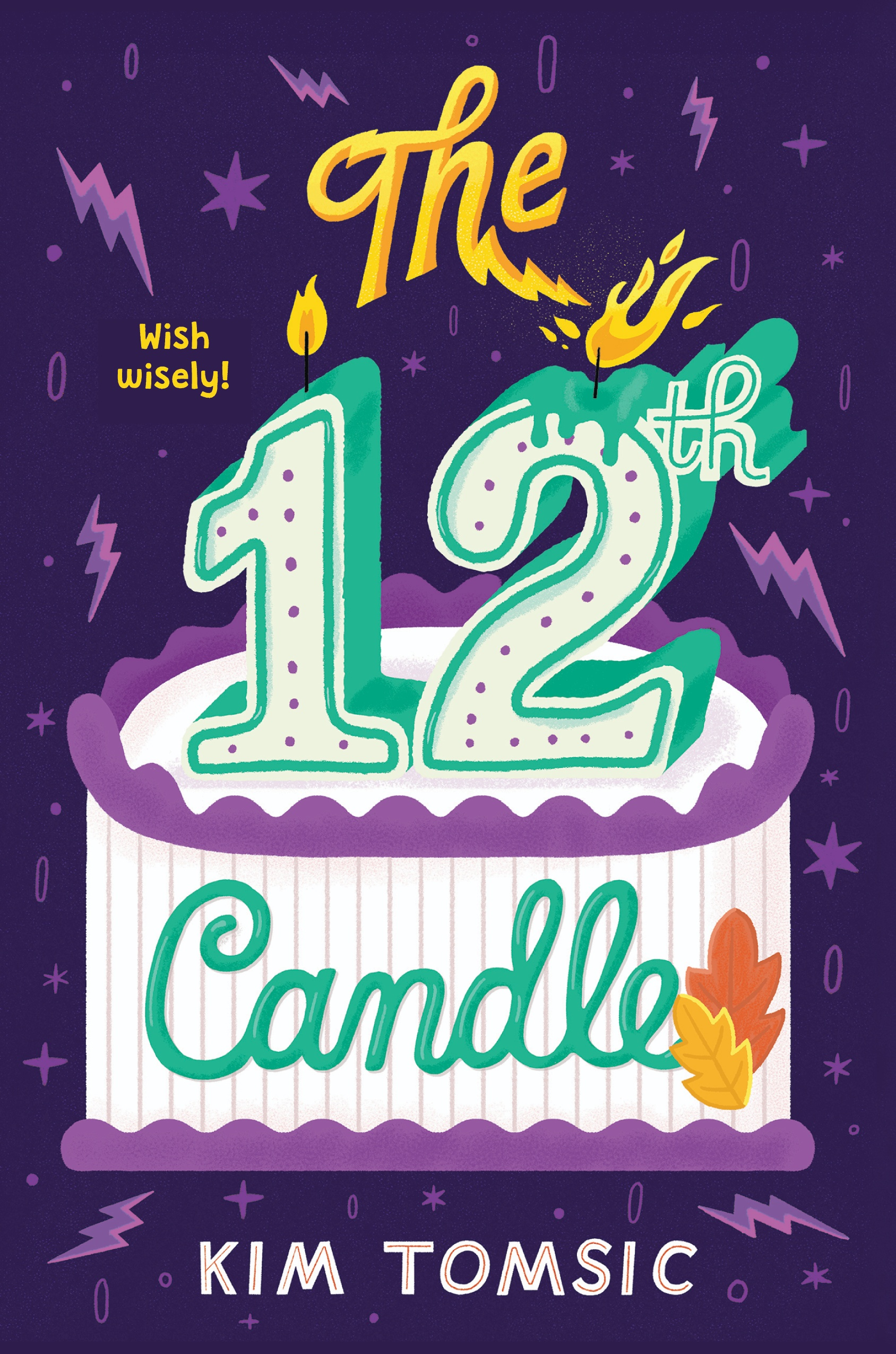 The 12th Candle (paperback release) Author: Kim Tomsic Publisher Name: Katherine Tegen/HarperCollins Date of Publication:September 15, 2020