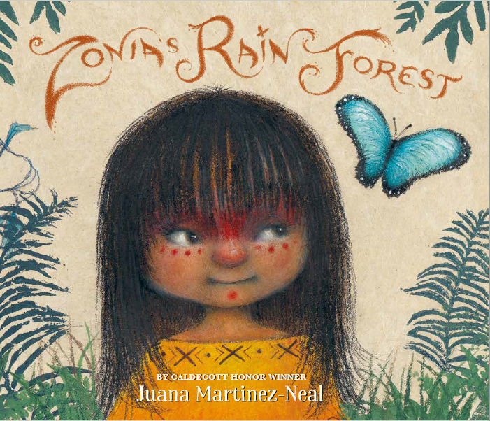 Zonia's Rain Forest Author: Juana Martinez-Neal Publisher Name: Candlewick Press Date of Publication: March 30, 2021