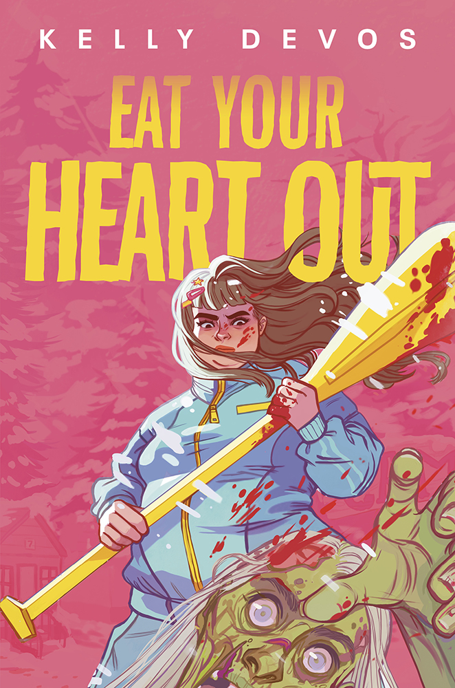 Eat Your Heart Out Author: Kelly deVos Publisher Name: Razorbill/PenguinTeen Date of Publication: June 29, 2021
