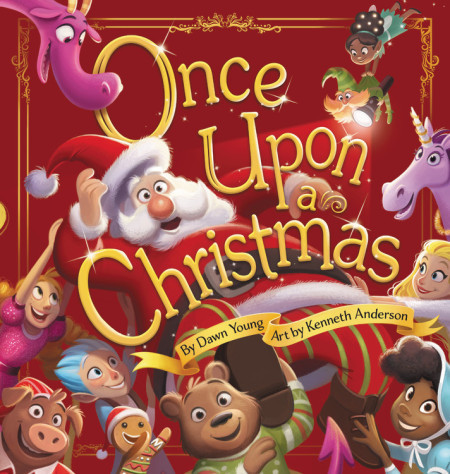Once Upon a Christmas Author: Dawn Young Illustrator: Kenneth Anderson Publisher Name: WorthyKids/Hachette Book Group Date of Publication: October 5, 2021